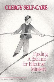 Cover of: Clergy self-care: finding a balance for effective ministry