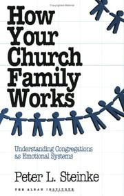How your church family works by Peter L. Steinke