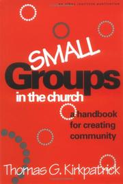 Cover of: Small groups in the church
