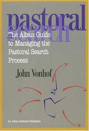 Cover of: The Alban guide to managing the pastoral search process