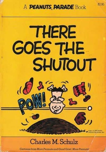 There goes the shutout by Charles M. Schulz
