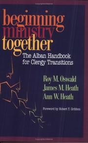 Cover of: Beginning ministry together: the Alban handbook for clergy transitions
