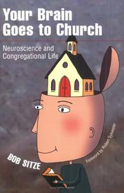 Cover of: Your Brain Goes To Church | Bob Sitze