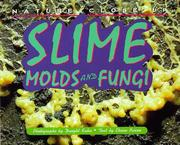 Cover of: Nature Close-Up - Slime, Mold and Fungi (Nature Close-Up) | Elaine Pascoe