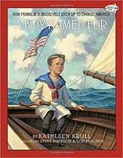 Cover of: A boy named FDR: how Franklin D. Roosevelt grew up to change America