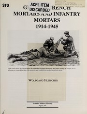 Cover of: German trench mortars and infantry mortars, 1914-1945