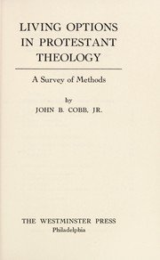 Cover of: Living options in Protestant theology | John B. Cobb
