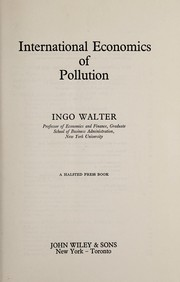 International economics of pollution by Ingo Walter