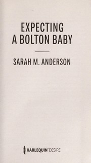 Cover of: Expecting a Bolton baby | Sarah M. Anderson