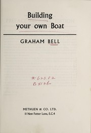Cover of: Building your own boat | Graham Bell