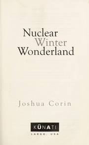 Cover of: Nuclear winter wonderland | Joshua Corin