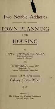 Cover of: Two notable addresses on town planning and housing