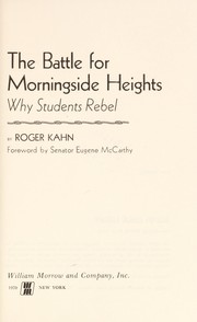 Cover of: The Battle For Morningside Heights: why students rebel.