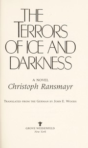 Cover of: The terrors of ice and darkness | Ransmayr, Christoph