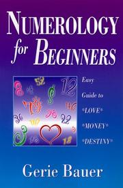 Cover of: Numerology For Beginners: Easy Guide to | Gerie Bauer