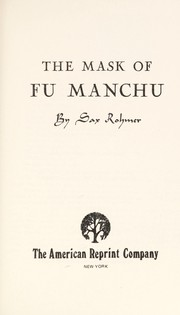 Cover of: The mask of Fu Manchu