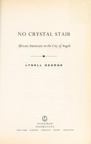 Cover of: No crystal stair | Lynell George