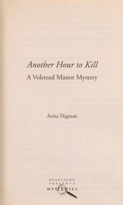 Cover of: Another hour to kill: a Volstead Manor mystery