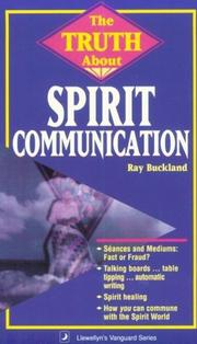 Cover of: The truth about spirit communication | Raymond Buckland