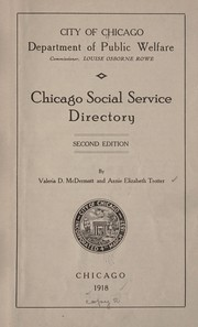 Cover of: Chicago social service directory | Chicago. Department of public welfare. [from old catalog]