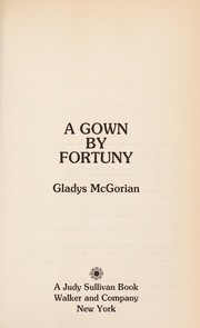 Cover of: A gown by Fortuny | Gladys McGorian