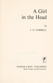 Cover of: A girl in the head | J.G. Farrell
