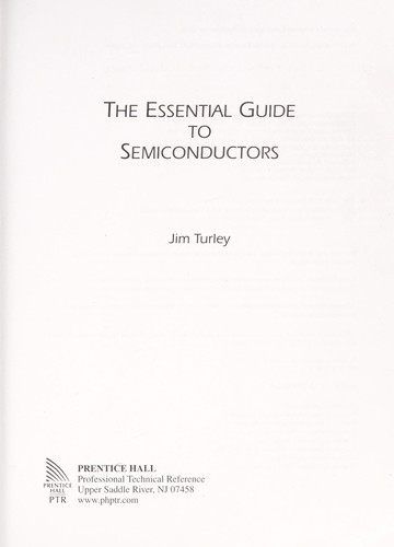 The essential guide to semiconductors by James L Turley