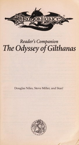 The odyssey of Gilthanas : reader's companion by