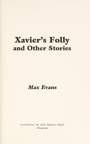 Cover of: Xavier's folly, and other stories