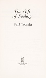 Cover of: The gift of feeling