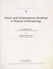 Cover of: Classic and contemporary readings in physical anthropology | Mary K. Sandford