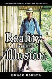 Cover of: Reality Is Just an Illusion