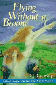 Flying without a broom by D. J. Conway