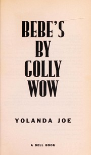 Cover of: Bebe's by golly wow