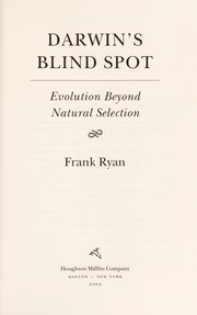 Cover of: Darwin's blind spot : evolution beyond natural selection |