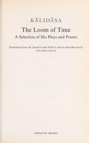 Cover of: The loom of time | Kālidāsa.