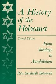 Cover of: A History of the Holocaust | Rita S. Botwinick, Botwinick Rita
