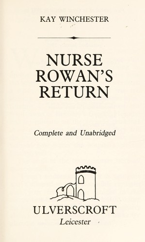 Nurse Rowan's Return by K. Winchester