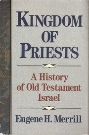 Cover of: Kingdom of priests | Eugene H. Merrill