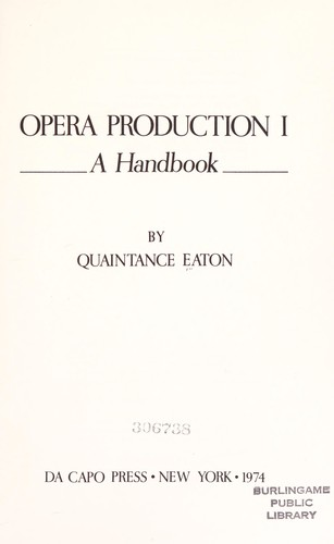 Opera production I: a handbook by