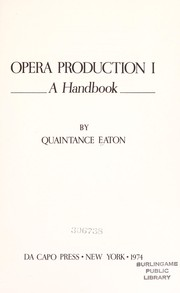Cover of: Opera production I: a handbook |