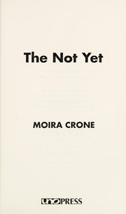 Cover of: The Not Yet