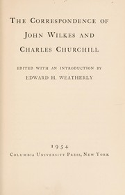 Cover of: The correspondence of John Wilkes and Charles Churchill