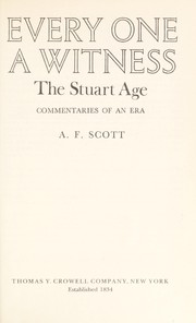 Cover of: Every one a witness | [compiled by] A. F. Scott.