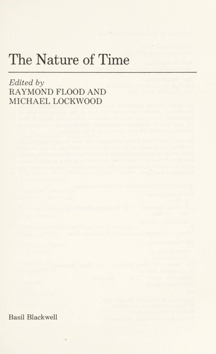 The Nature of time by edited by Raymond Flood and Michael Lockwood.