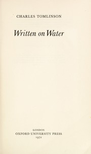 Cover of: Written on water. | Charles Tomlinson