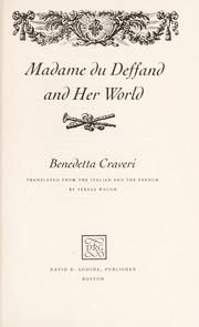 Cover of: Madame Du Deffand and her world | Benedetta Craveri