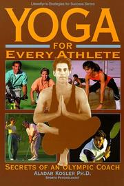 Cover of: Yoga for every athlete | Aladar Kogler