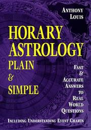 Cover of: Horary astrology plain & simple