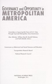 Cover of: Governance and opportunity in metropolitan America | National Research Council (U.S.). Committee on Improving the Future of U.S. Cities through Improved Metropolitan Area Governance